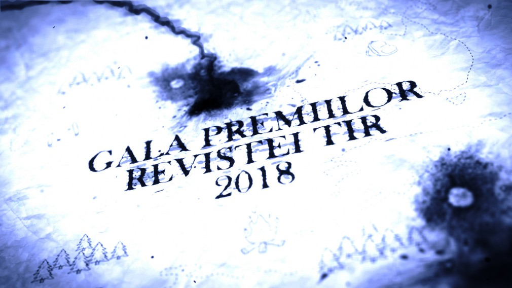 VIDEO TRAILER: GALA PREMIILOR REVISTEI TIR 2018