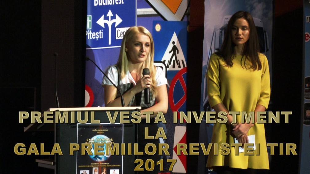 VIDEO: Premiul VESTA INVESTMENT la Gala Premiilor Revistei TIR 2017